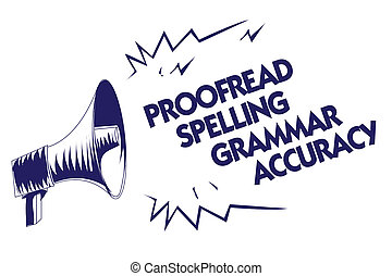 Writing note showing Proofread Spelling Grammar Accuracy. ...