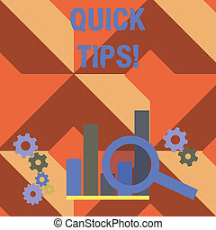 Writing note showing Quick Tips. Business photo showcasing small but particularly useful piece of practical advice Magnifying Glass On Chart beside Cog Wheel Gear for Analysis.