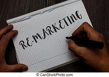 Writing note showing Re Marketing. Business photo showcasing...