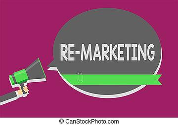 Writing note showing Re Marketing. Business photo showcasing...