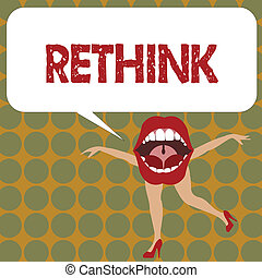 Writing note showing Rethink. Business photo showcasing Think again twice from another perspective Reconsider revise