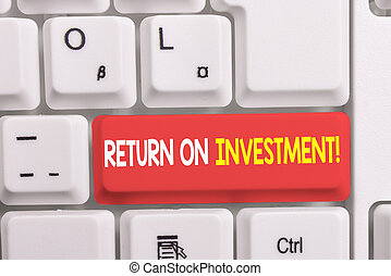 Writing note showing Return On Investment. Business photo ...