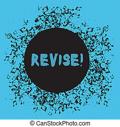 Writing note showing Revise. Business photo showcasing...