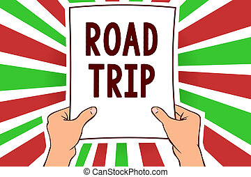 Writing note showing Road Trip. Business photo showcasing ...