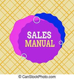 Writing note showing Sales Manual. Business photo showcasing...