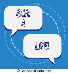 Writing note showing Save A Life. Business photo showcasing ...