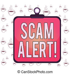 Writing note showing Scam Alert. Business photo showcasing fraudulently obtain money from victim by persuading him Clipboard colorful background spring clip stuck bind empty plank frame.
