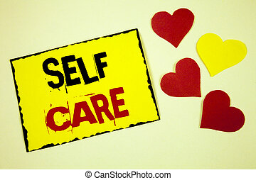 Writing note showing Self Care. Business photo showcasing Protection you give to yourself Individual control checking