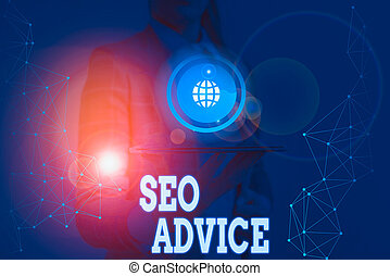 Writing note showing Seo Advice. Business photo showcasing guidance or recommendations in enhancing the search engine.