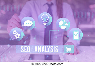 Writing note showing Seo Analysis. Business photo showcasing tool helps showing to study on how to improve a website ranking Female human wear formal work suit presenting smart device.