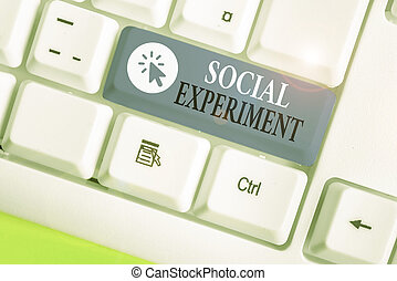 Writing note showing Social Experiment. Business photo ...