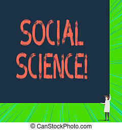 Writing note showing Social Science. Business concept for scientific study of huanalysis society and social relationships