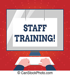 Writing note showing Staff Training. Business photo showcasing program helps employees learn specific knowledge or skills Hands on Keyboard Front White Monitor with Screen Protector.