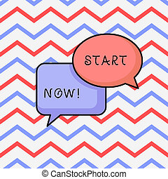 Writing note showing Start Now. Business photo showcasing do not hesitate get working or doing stuff right away.