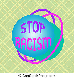 Writing note showing Stop Racism. Business photo showcasing ...
