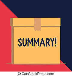 Writing note showing Summary. Business photo showcasing brief statement or account of main points of something subject Close up front view brown cardboard sealed box lid. Blank background.