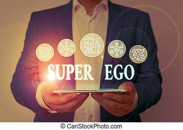 Writing note showing Super Ego. Business photo showcasing...