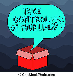 Writing note showing Take Control Of Your Life. Business ...