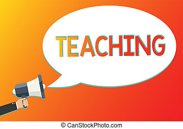 Writing note showing Teaching. Business photo showcasing Act of giving information, explaining one subject to a person Megaphone loudspeaker screaming scream idea talk talking speech listen.