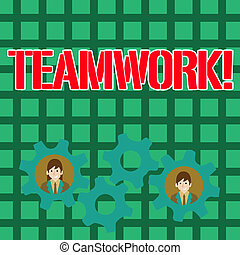 Writing note showing Teamwork. Business photo showcasing combined action of group especially when effective and efficient Two Business People Inside Cog Wheel Gear for Teamwork Event.
