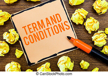 Writing note showing Term And Conditions. Business photo...