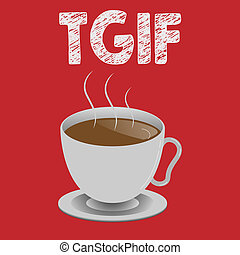 Writing note showing Tgif. Business photo showcasing American family oriented show Friday Madness Celebration Rest day.