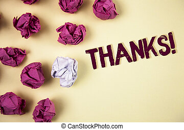 Writing note showing Thanks Motivational Call. Business photo showcasing Appreciation greeting Acknowledgment Gratitude written on Plain background Crumpled Paper Balls next to it.