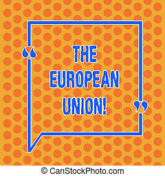 Writing note showing The European Union. Business photo ...