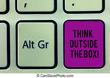 Writing note showing Think Outside The Box. Business photo showcasing Be unique different ideas bring brainstorming Keyboard key Intention to create computer message idea.