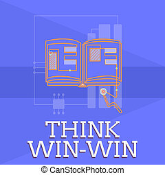 Writing note showing Think Win Win. Business photo showcasing Agreements or solutions are mutually beneficial and satisfying