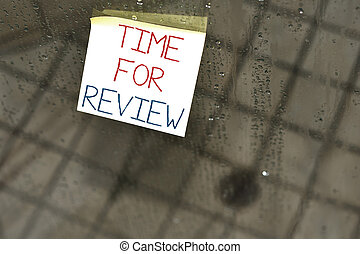 Writing note showing Time For Review. Business photo ...