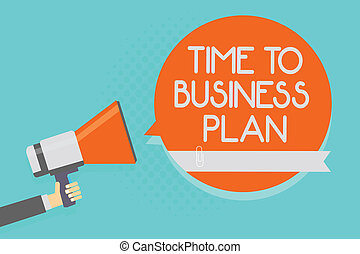 Writing note showing Time To Business Plan. Business photo showcasing organizing schedule for work Marketing product Attention warning hot social issue announcement declare recall notice.