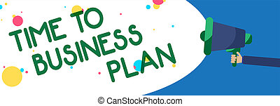 Writing note showing Time To Business Plan. Business photo showcasing organizing schedule for work Marketing product Symbols warning alarming speaker script announcement signal indication.