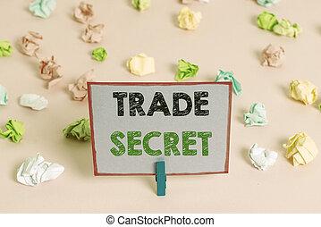 Writing note showing Trade Secret. Business photo showcasing...