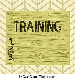 Writing note showing Training. Business photo showcasing ...