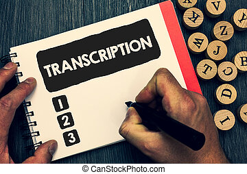 Writing note showing Transcription. Business photo showcasing Written or printed process of transcribing words text voice Creative idea paper object inspiration lovely thoughts puzzle notepad