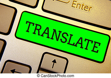 Writing note showing Translate. Business photo showcasing...