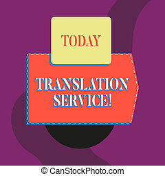 Writing note showing Translation Service. Business photo...