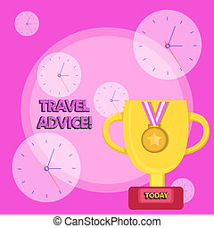 Writing note showing Travel Advice. Business photo showcasing Tips related to responsible travel in chosen destination Trophy Cup on Pedestal with Plaque Medal with Striped Ribbon.