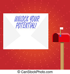 Writing note showing Unlock Your Potential. Business photo showcasing release possibilities Education and training is key White Envelope and Red Mailbox with Small Flag Up Signalling.