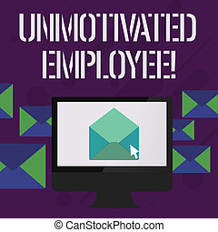 Writing note showing Unmotivated Employee. Business photo showcasing very low self esteem and no interest to work hard Open Envelope inside Computer Letter Casing Surrounds the PC.