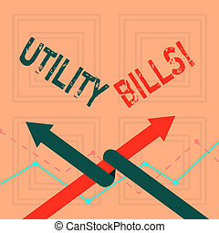Writing note showing Utility Bills. Business photo showcasing amount household expected pay for electricity water each month Two Arrows One Intertwined to Other Team Up or Competition.