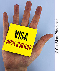 Writing note showing  Visa Application Motivational Call. Business photo showcasing sheet to provide your basic information written on Sticky Note Paper on the plain blue background Hand.