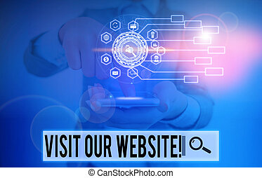 Writing note showing Visit Our Website. Business photo showcasing visitor who arrives at web site and proceeds to browse Picture photo network scheme with modern smart device.