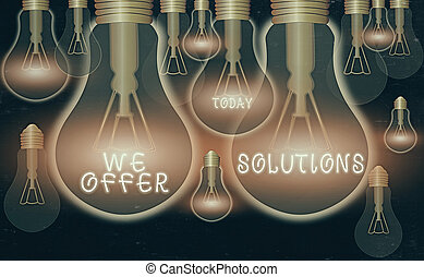 Writing note showing We Offer Solutions. Business photo ...