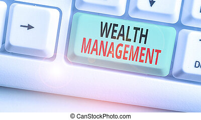 Writing note showing Wealth Management. Business photo ...