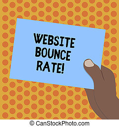 Writing note showing Website Bounce Rate. Business photo showcasing Internet marketing term used in web traffic analysis Drawn Hu analysis Hand Holding Blank Color Paper Cardboard.