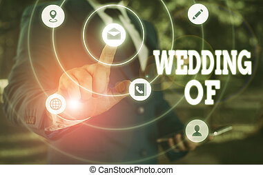 Writing note showing Wedding Of. Business concept for announcing that analysis and woanalysis now as married couple forever