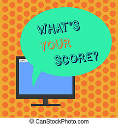 Writing note showing What S Your Score. Business photo showcasing Personal grade rating on a competition game or study Mounted Computer Monitor Blank Screen with Oval Color Speech Bubble.