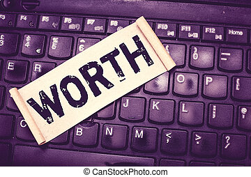 Writing note showing Worth. Business photo showcasing equivalent in value to sum item specified sufficiently good important